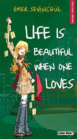 Timaş Publishing Ömer Sevinçgül Life Is Beautiful When One Loves